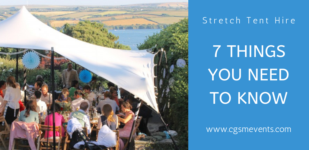 Stretch Tent hire 7 Things You Need to Know